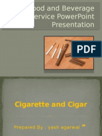 Food and Beverage Service PowerPoint Presentation on cigar and cigarette
