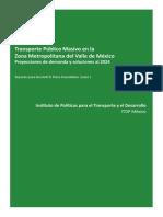 Transporte Público Masivo en La Zona Metropolitana Del Valle de México Proyecciones de Demanda y Soluciones Al 2024