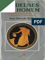 Os Deuses e o Homem - Jean Shinoda Bolen