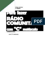 Como Fazer Uma Radio Comunitari - Ilza Girardi Rodrigo Jacobus