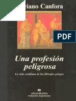 Canfora Luciano - Una Profesion Peligrosa. La Vida Cotidiana de Los Filosofos Griegos