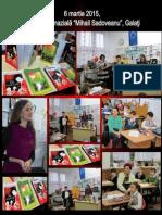 """6 Martie 2015, Şcoala Gimnazială """"Mihail Sadoveanu"""", Galaţi"""
