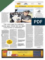 """""""Se cree que la cultura tiene que venir de un tipo con terno y solemne"""" - El Comercio 08/07/2015"""