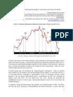 A aguda e precoce desindustrialização e o des-desenvolvimento do Brasil