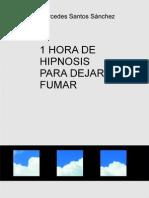 1-HORA-DE-HIPNOSIS-PARA-DEJAR-DE-FUMAR.pdf
