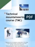 Technical Mountaineering Course (TMC)