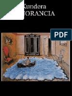 La Ignorancia - Milan Kundera