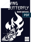 Burning Butterfly - Magic Trick