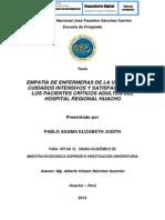 Empatía de Enfermeras de La Unidad de Cuidados Intensivos y Satisfacción de Los Pacientes Críticos Adultos Del Hospital Regional Huacho