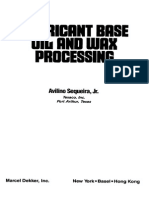 Lubricant Base Oil and Wax Processing