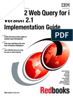 IBM i DB2 Web Query for i Version 2.1 Implementation Guide