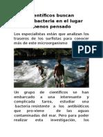 Científicos Buscan Superbacteria en El Lugar Menos Pensado