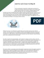 Tre Passi Fondamentali For each Creare Un Blog Di Successo