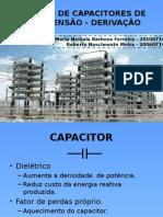 Bancos de Capacitores de Alta Tensão - Derivação