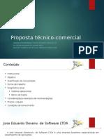 Proposta Técnico -Comercial (Jose Eduardo Desenv de Software LTDA)