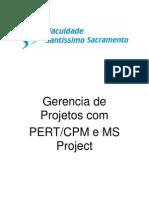 Gerencia de Projetos - PERT CPM