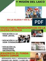 Vocacion y Mision del Laico en La Iglesia