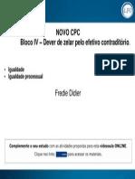 Slide - Bloco IV – Dever de Zelar Pelo Efetivo Contraditorio