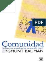 Zygmunt Bauman - 2001 - Comunidad. en Busca de Seguridad en Un Mundo Hostil