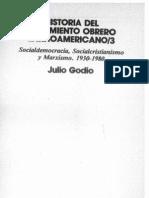 GODIO, Julio - Historia Del Movimiento Obrero Latinoamericano III. Socialdemocracia, Socialcristianismo y Marxismo 1930 - 1980