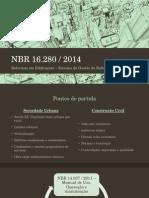 Apresentação da NBR 16,280