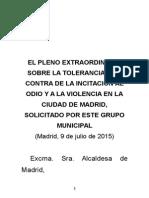 PLENO EXTRAORDINARIO  SOBRE LA TOLERANCIA Y EN   CONTRA DE LA INCITACIÓN AL ODIO Y A LA VIOLENCIA EN LA CIUDAD DE MADRID,