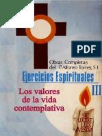 Ejercicios Espirituales, Los Valores de La Vida Contemplativa - P Alfonso Torres, SJ