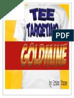 Tee Targeting Goldmine