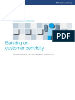 Banking on Customer Centricity Transforming Banks Into Customer-centric Organizations (1)