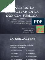 Subvertir la normalidad en la Escuela Pública