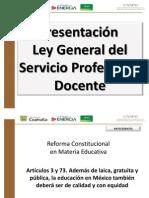 110 Presentacion Ley General Del Servicio Profesional Docente 17 Demarzo