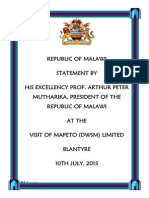 Statement by President Arthur Peter Mutharika at the Commissioning of the state of the art high-tech manufacturing facility for Mapeto (DWSM) Limited in Blantyre on 10th July, 2015