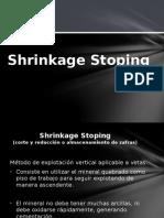 Shrinkage Stoping