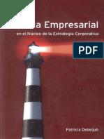 Debeljuh_Etica Empresarial-En El Nucleo de La Estrategia Corporativa (Pp 49-53)