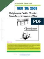NEO-38 Plataformas y Pasillos Elevados, Barandas y Aberturas en El Piso.