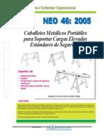 NEO-46 Caballetes Metálicos Portátiles Para Soportar Cargas Elevadas – Estándares de Seguridad.