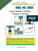 NEO-45 Equipos Hidráulicos Industriales – Estándares de Seguridad.