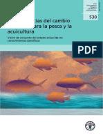 Consecuencias Del Cambio Climático Para La Pesca y La Acuicultura. Visión de Conjunto Del Estado Actual de Los Conocimientos Científicos (FAO Documento Tecnico de Pesca y Acuicultura)