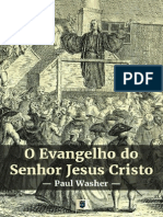 O Evangelho do Senhor Jesus Cristo por Paul David Washer