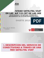 CONECTIVIDAD SATELITAL VSAT EN LAS AIP  Y CRT (REAPUNTAMIENTO Y MANTENIMIENTO )2015 V2.pptx