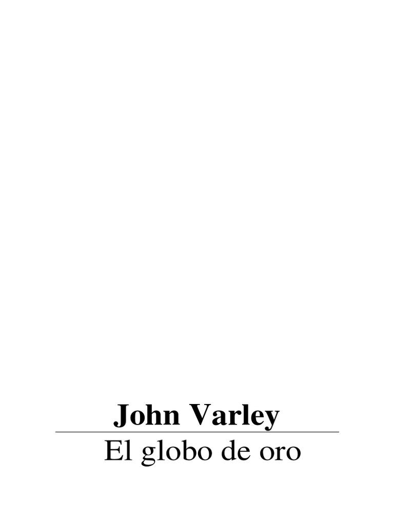Varley, John - El Globo De Oro.pdf