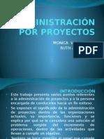 Administración Por Proyectos