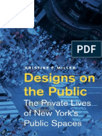 Designs on the Public the Private Lives of New York's Public Spaces