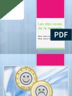 Las Dos Caras de La Moneda Psicología Positiva