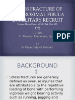 Stress Fracture of the Proximal Fibula in Military
