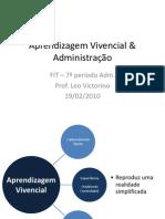 Aprendizagem Vivencial - FIT - 2010