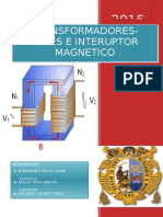 TRANSFORMADORES-RELES E INTERUPTOR MAGNETICO