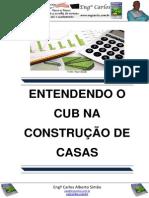 Entendendo o CUB na Construção de Casas