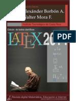 LaTeX - Edicion de Textos Cientificos LaTeX 2014- Mora. W, Borbon. A