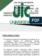 El Comercio Electrónico y Su Aplicación y Al Comercio Exterior Mexicano (Titulación Exa Uic)